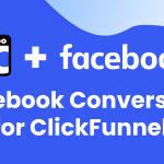 Facebook Conversions API for ClickFunnels